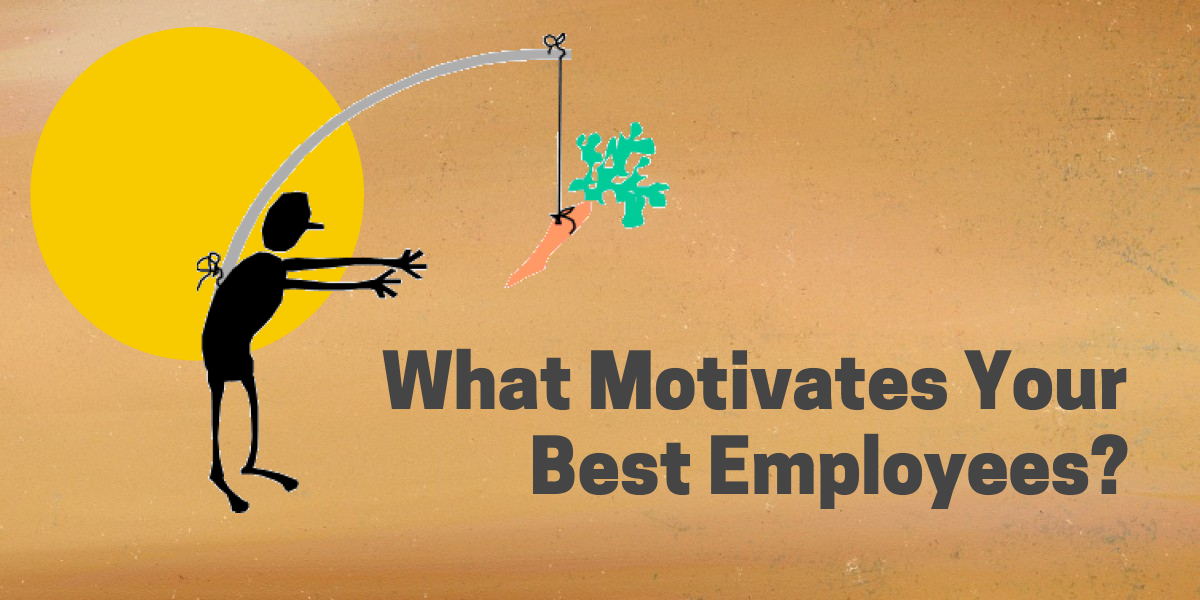 What Motivates Best Employees--RMi Executive Search